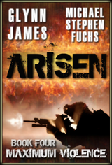 cover of Arisen, Book Four - Maximum Violence