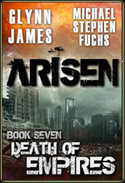 Arisen, Book Seven - Death of Empires
