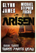 cover of Arisen, Book Three - Three Parts Dead